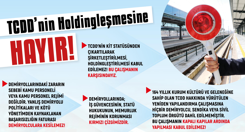 TCDD'NİN HOLDİNGLEŞMESİNE HAYIR!