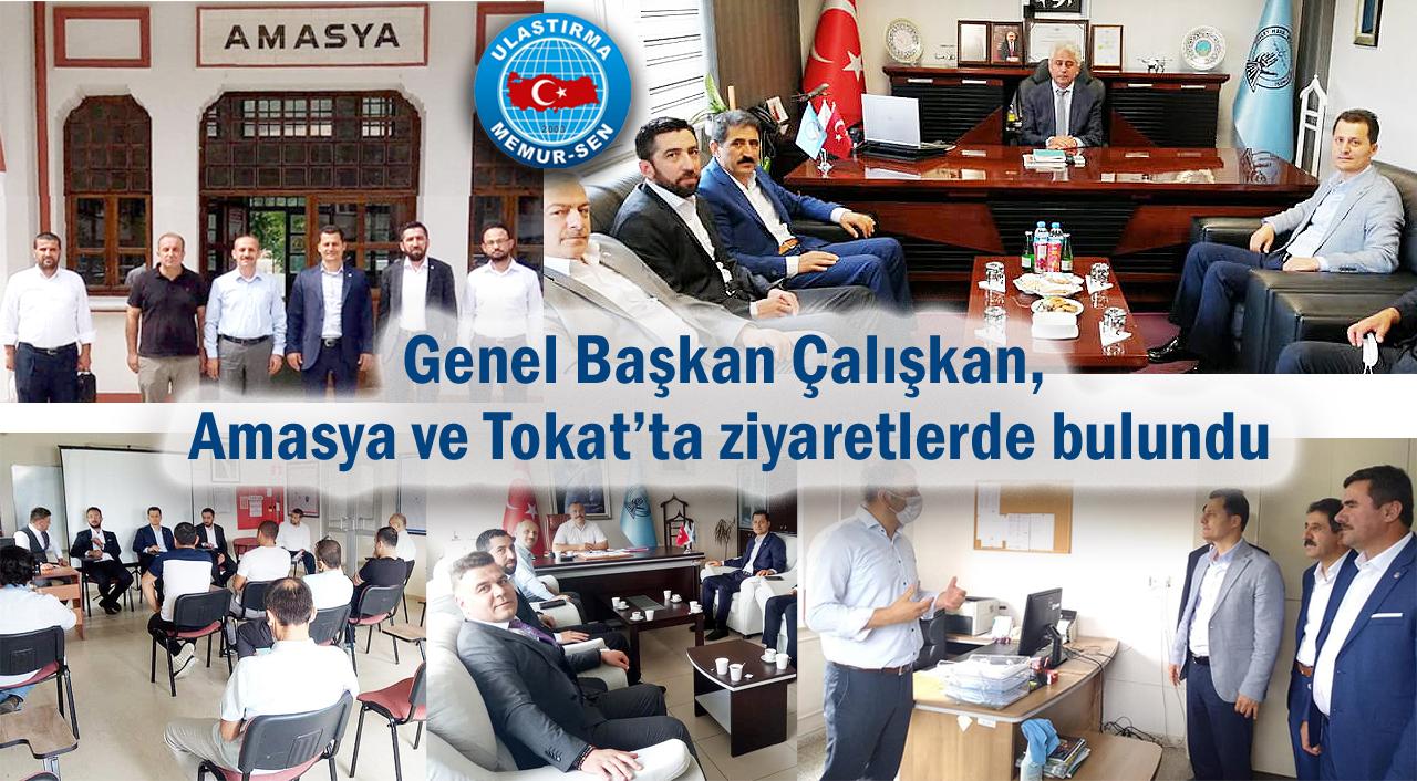 Genel Başkan Çalışkan, Amasya ve Tokat'ta ziyaretlerde bulundu