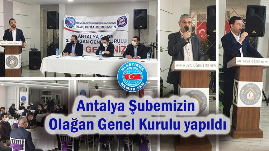Antalya Şubemizin Olağan Genel Kurulu yapıldı
