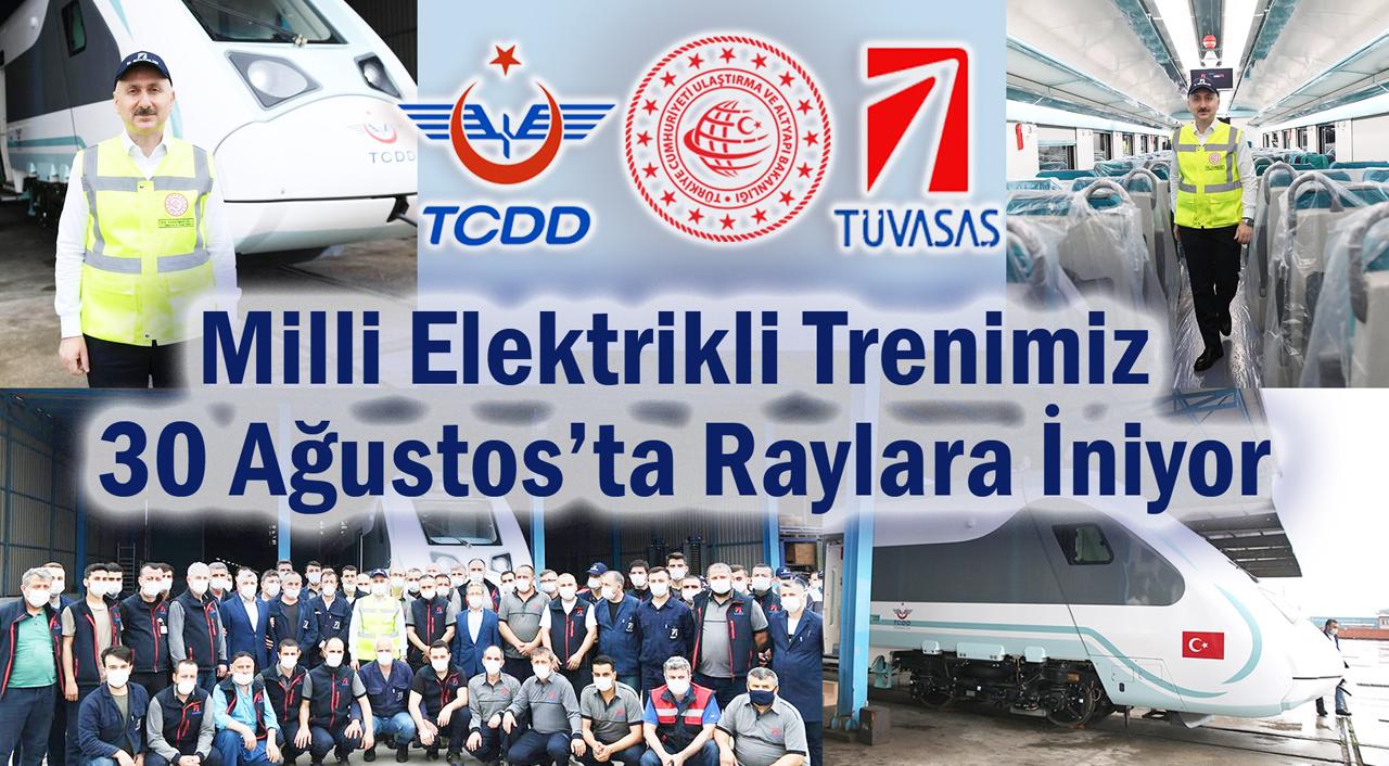 Milli Elektrikli Trenimiz 30 Ağustos'ta Raylara İniyor