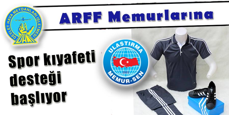 ARFF Memurlarına Spor kıyafeti desteği başlıyor
