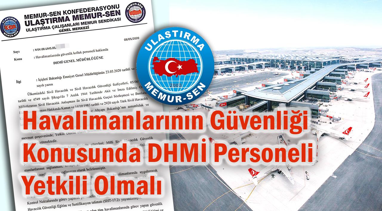 Havalimanlarının Güvenliği Konusunda DHMİ Personeli Yetkili Olmalı