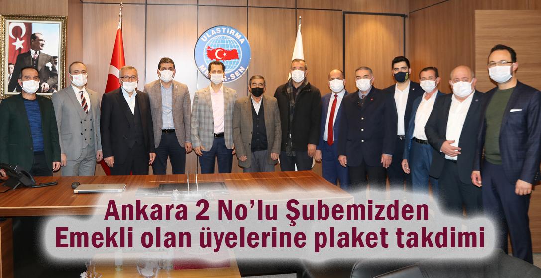 Ankara 2 No'lu Şubemizden Emekli olan üyelerine plaket takdimi