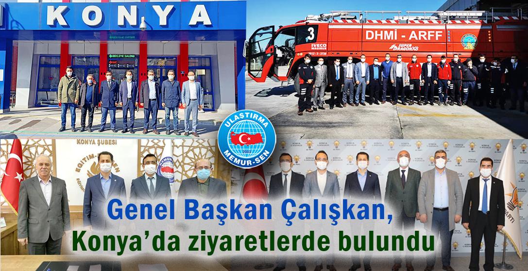 Genel Başkan Çalışkan, Konya'da ziyaretlerde bulundu