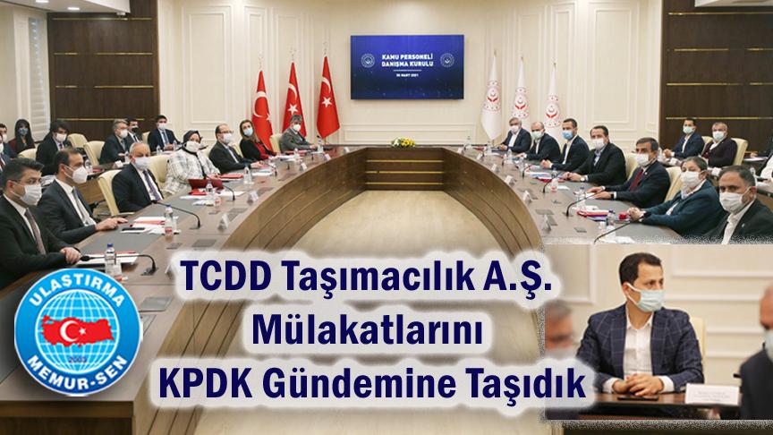 TCDD Taşımacılık A.Ş. Mülakatlarını KPDK Gündemine Taşıdık