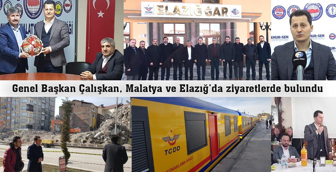 Genel Başkan Çalışkan, Malatya ve Elazığ'da ziyaretlerde bulundu