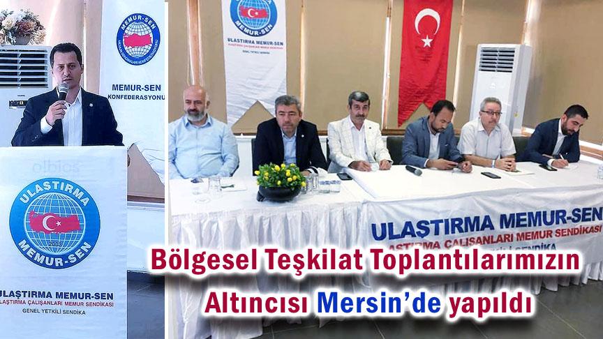 Bölgesel Teşkilat Toplantılarımızın Altıncısı Mersin'de yapıldı