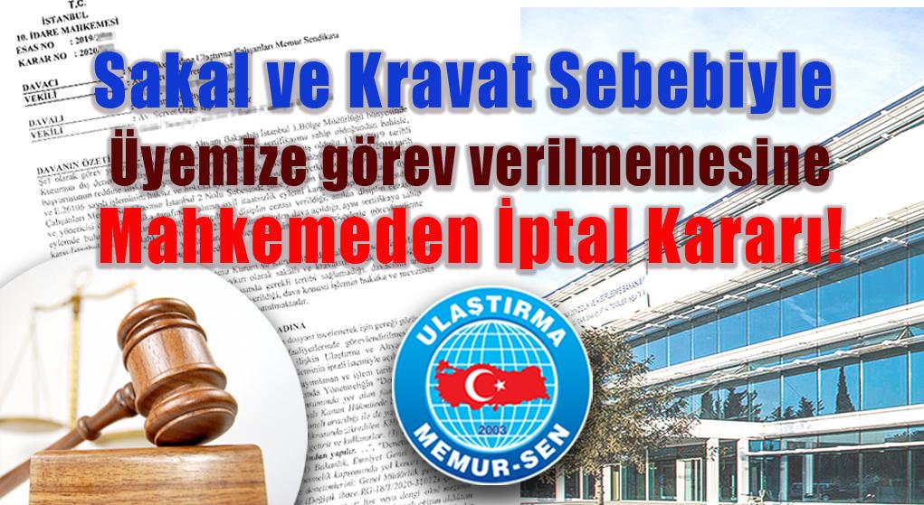 Sakal ve Kravat sebebiyle üyemize görev verilmemesine Mahkemeden iptal kararı