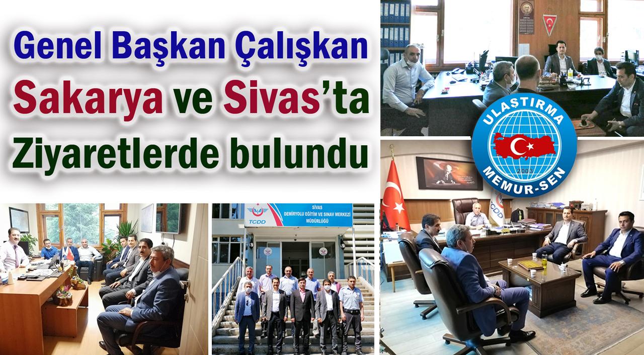 Genel Başkan Çalışkan Sakarya ve Sivas'ta ziyaretlerde bulundu