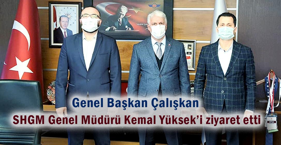 Genel Başkan Çalışkan SHGM Genel Müdürü Kemal Yüksek'i ziyaret etti