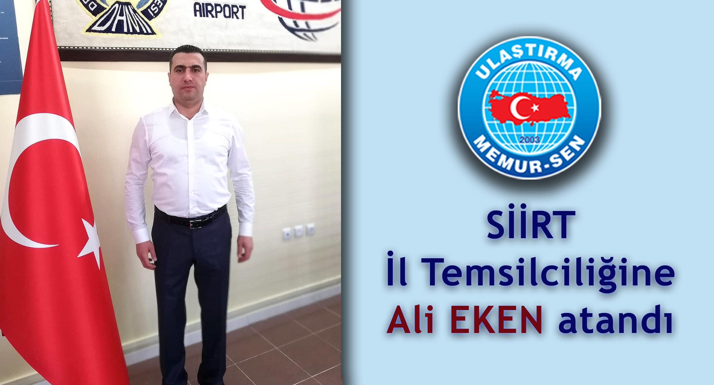 Siirt İl Temsilciliğine Ali Eken atandı