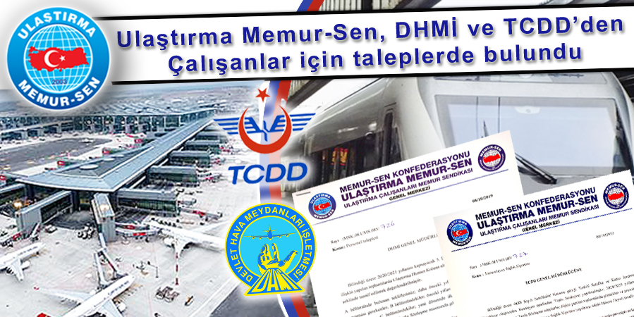 Ulaştırma Memur-Sen, DHMİ ve TCDD'den Çalışanlar için taleplerde bulundu
