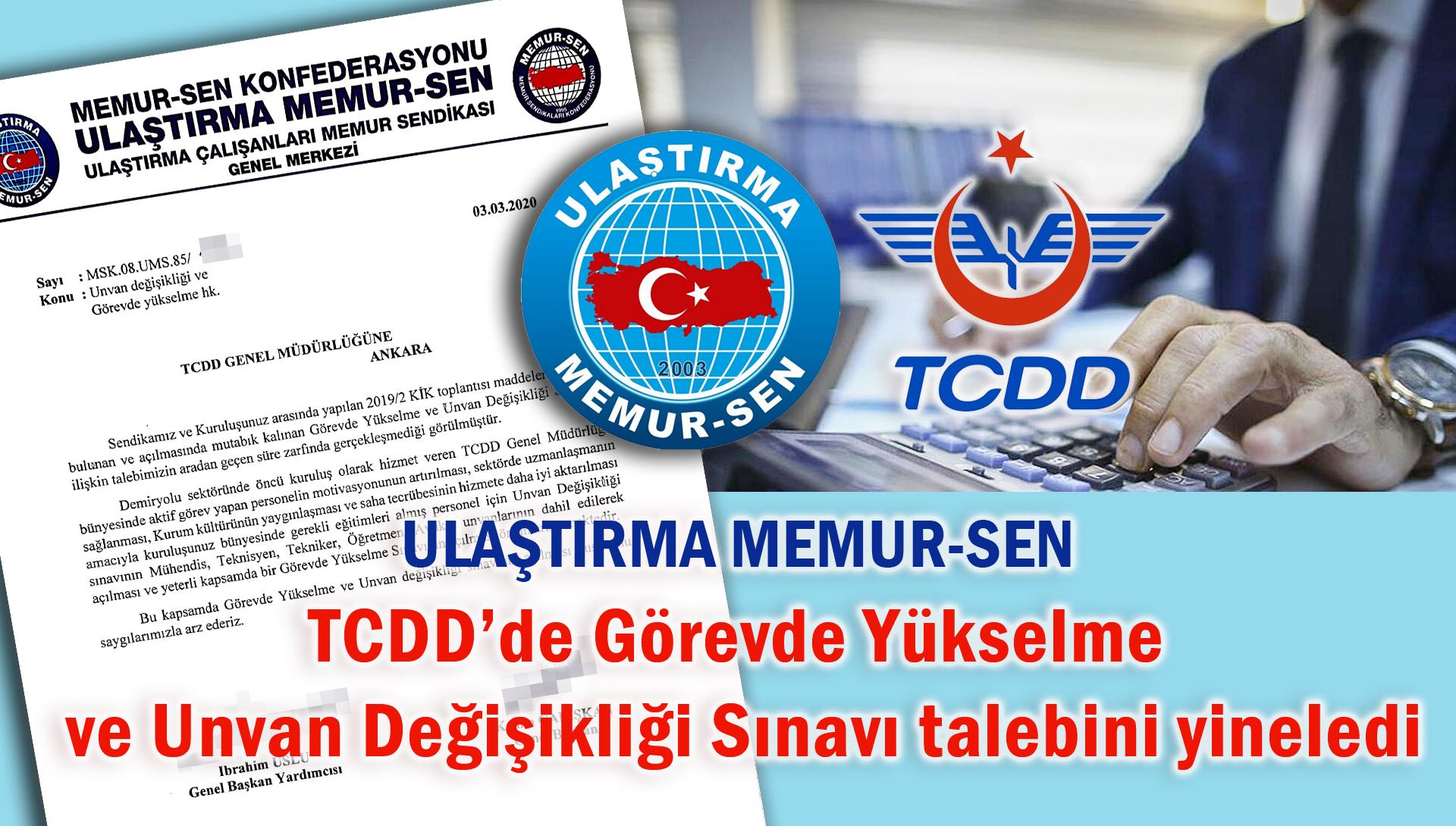 TCDD'de Görevde Yükselme ve Unvan Değişikliği Sınavına ilişkin talebimizi yineledik