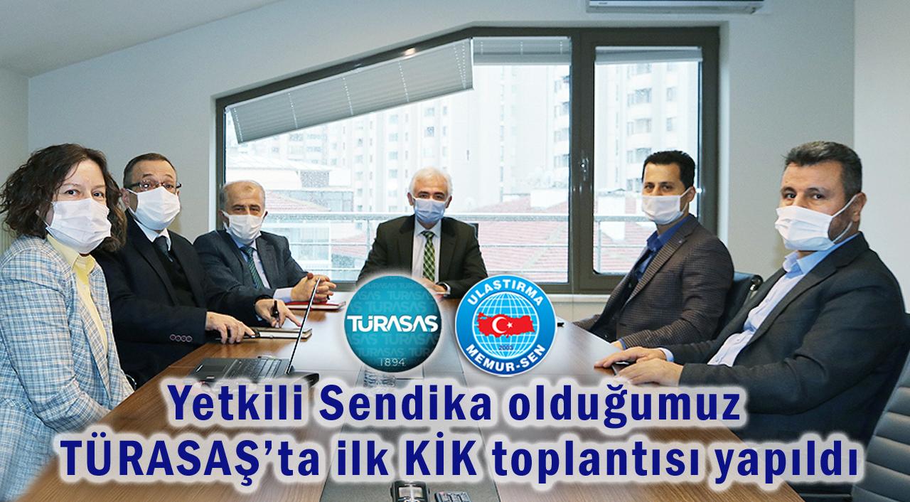 Yetkili Sendika olduğumuz TÜRASAŞ'ta ilk KİK toplantısı yapıldı