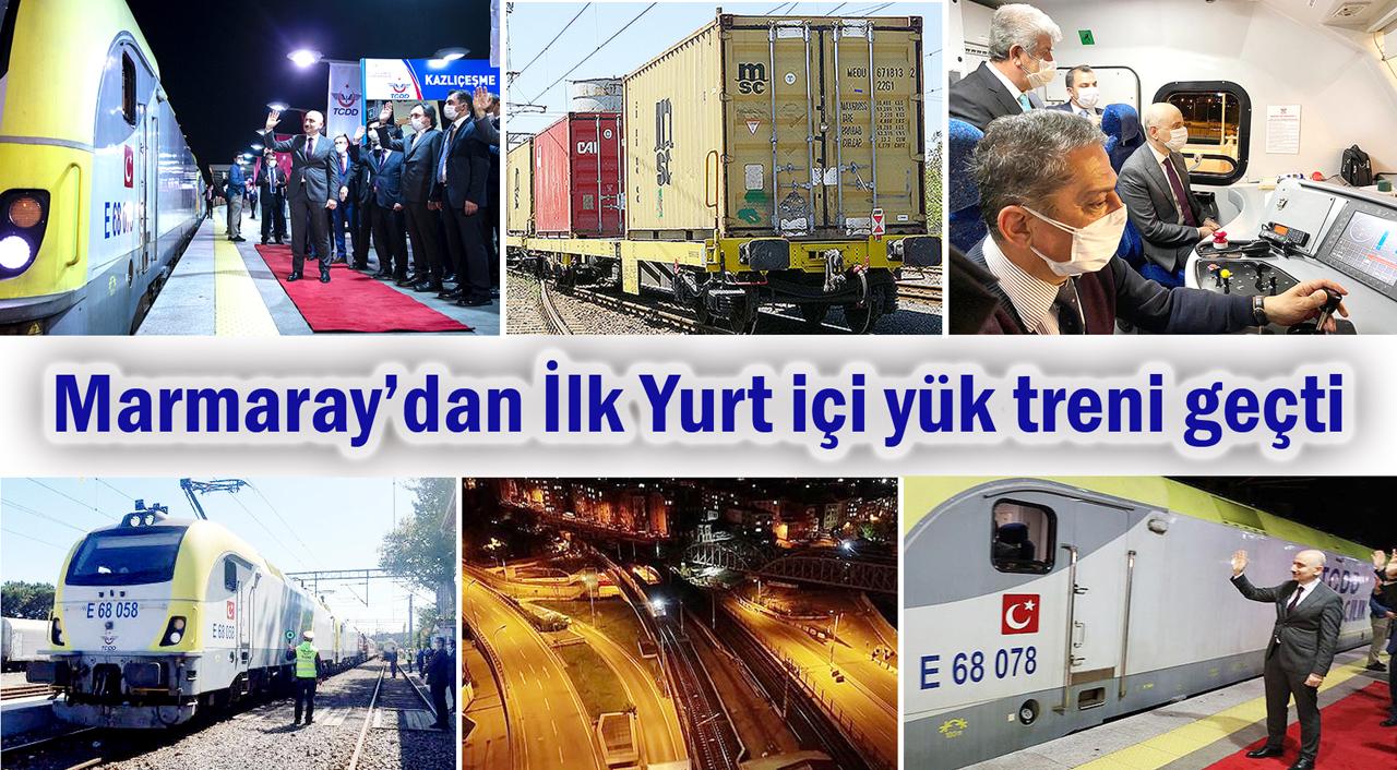 Kıtaları birine bağlayan Marmaray'dan ilk yurt içi yük treni geçti