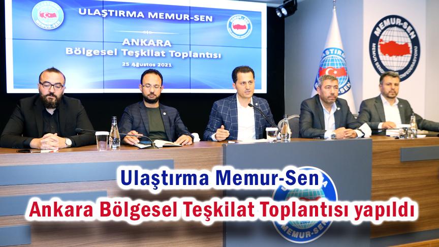 Ulaştırma Memur-Sen Ankara Bölgesel Teşkilat Toplantısı yapıldı