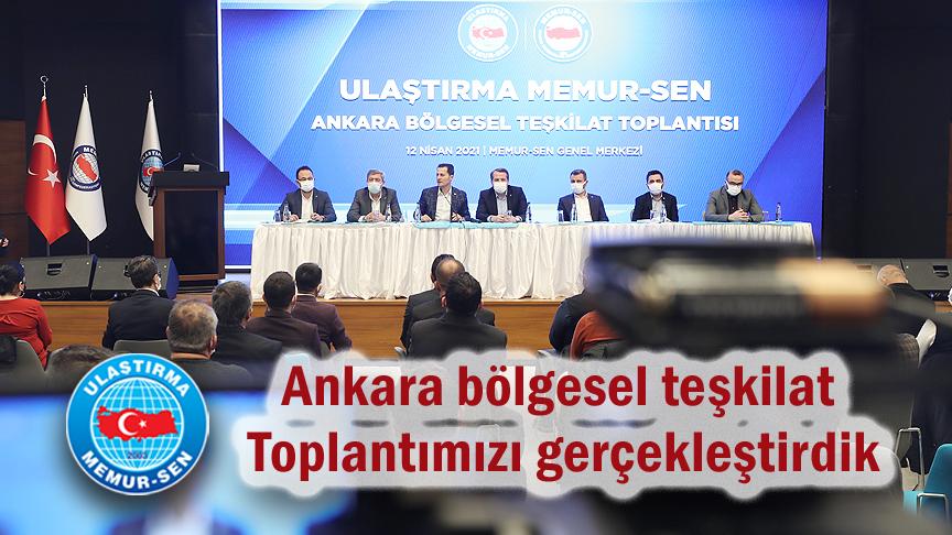 Ankara bölgesel teşkilat toplantımızı gerçekleştirdik