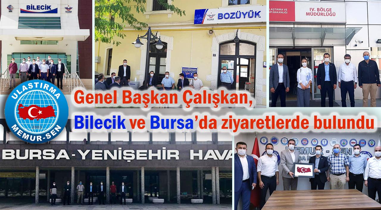 Genel Başkan Çalışkan, Bilecik ve Bursa'da ziyaretlerde bulundu