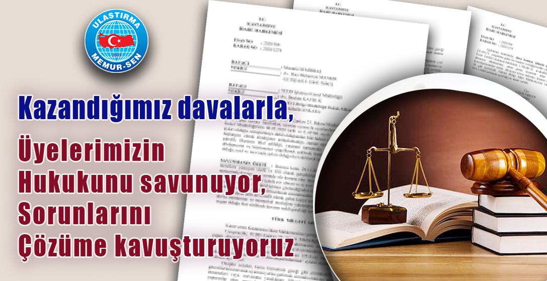 Kazandığımız davalarla, Üyelerimizin hukukunu savunuyor, sorunlarını çözüme kavuşturuyoruz