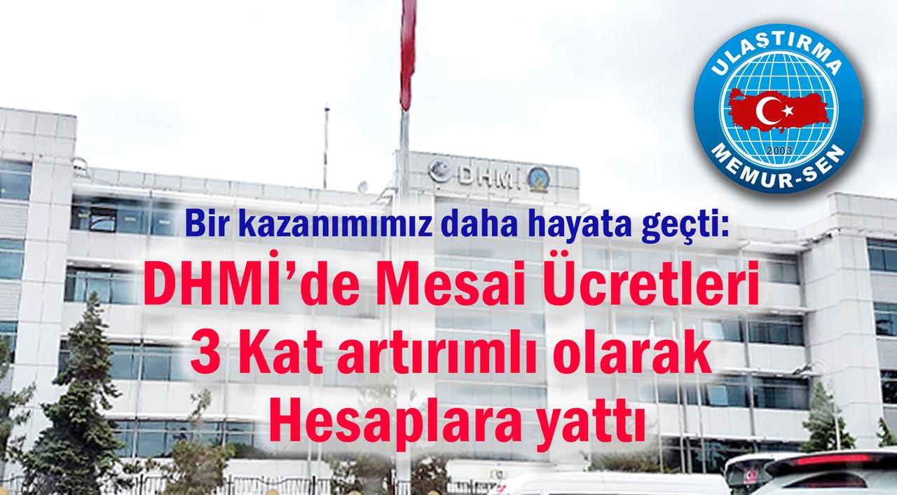 DHMİ'de Mesai Ücretleri 3 kat artırımlı olarak hesaplara yattı