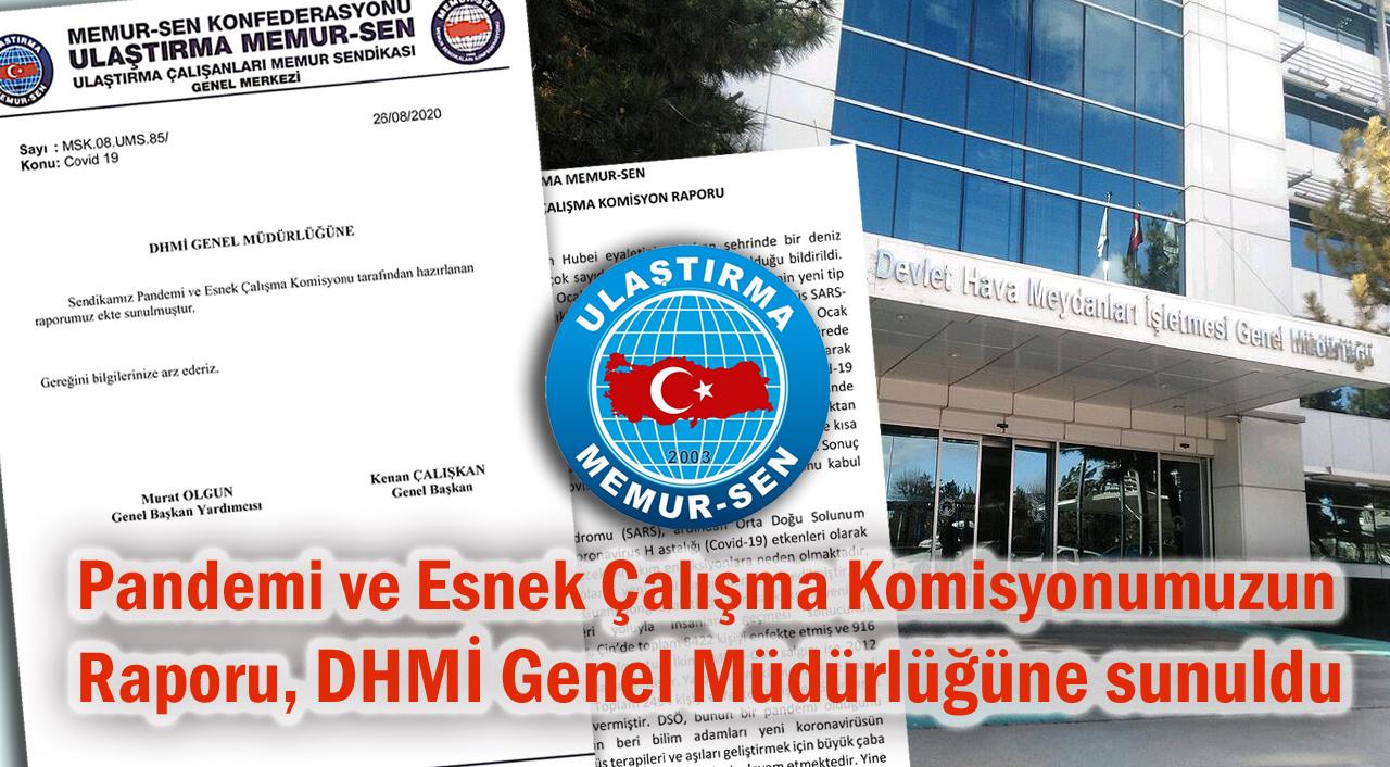 Pandemi ve Esnek Çalışma Komisyonumuzun raporu, DHMİ Genel Müdürlüğüne sunuldu