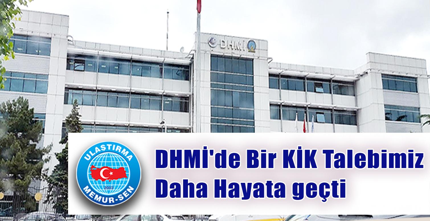 DHMİ'de bir KİK Talebimiz daha hayata geçti