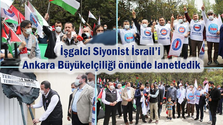 İşgalci Siyonist İsrail'i Ankara Büyükelçiliği önünde lanetledik