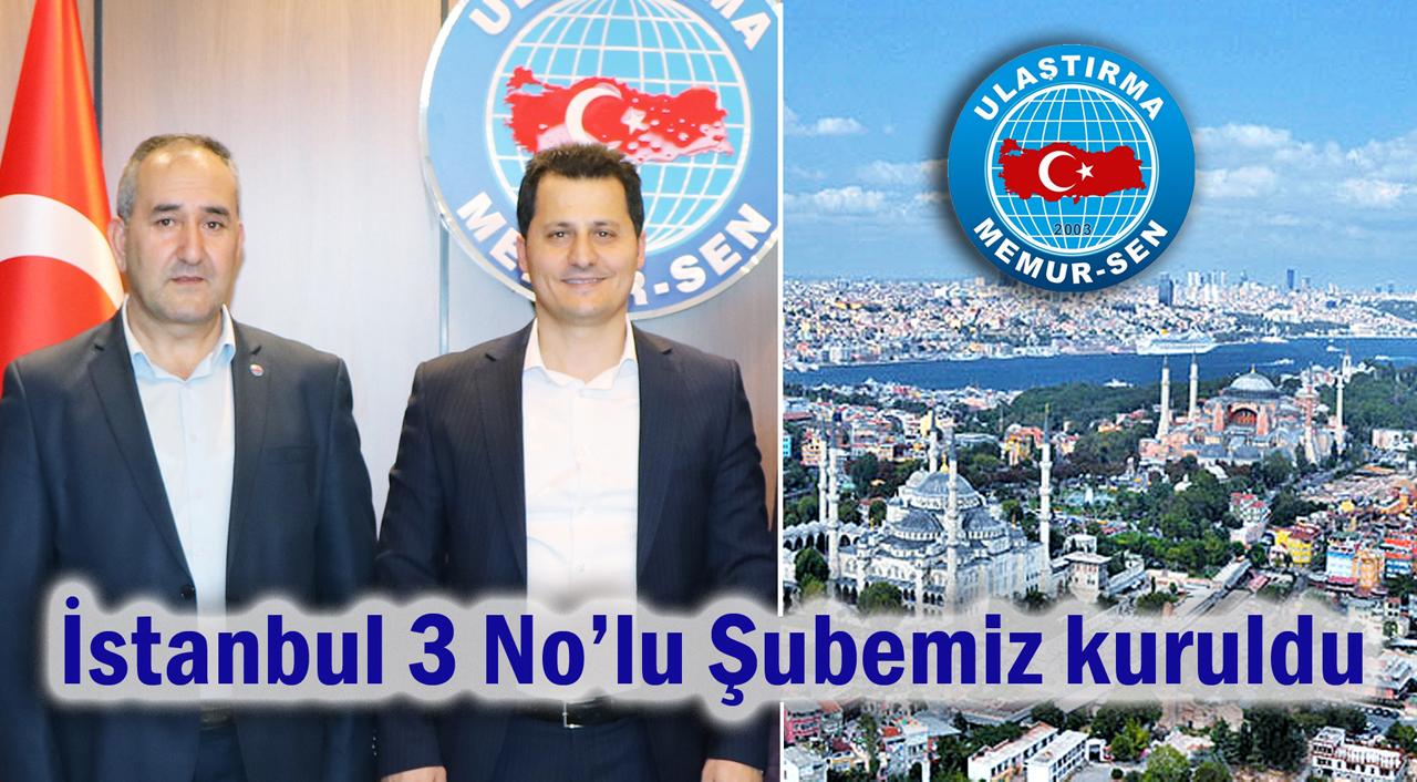 İstanbul 3 No'lu Şubemiz kuruldu