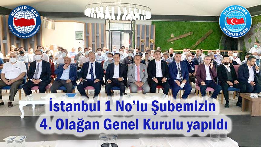 İstanbul 1 No'lu Şubemizin 4. Olağan Genel Kurulu yapıldı