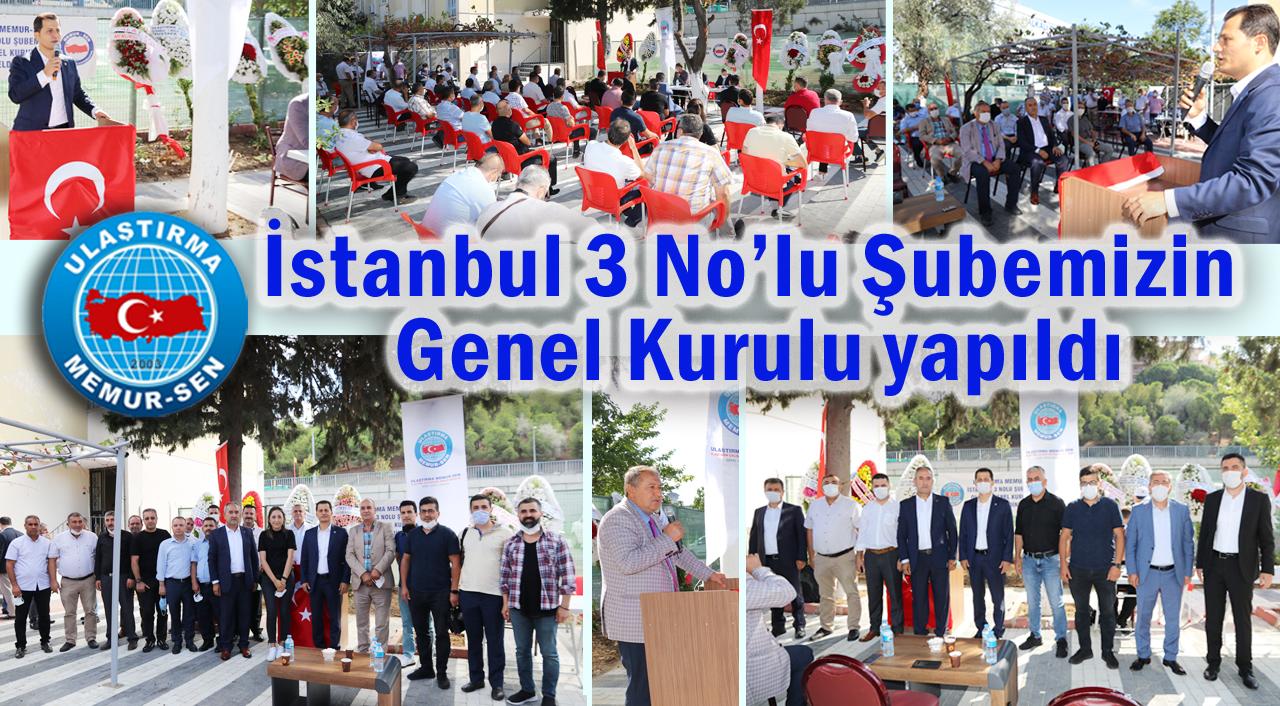 İstanbul 3 No'lu Şubemizin Genel Kurulu yapıldı