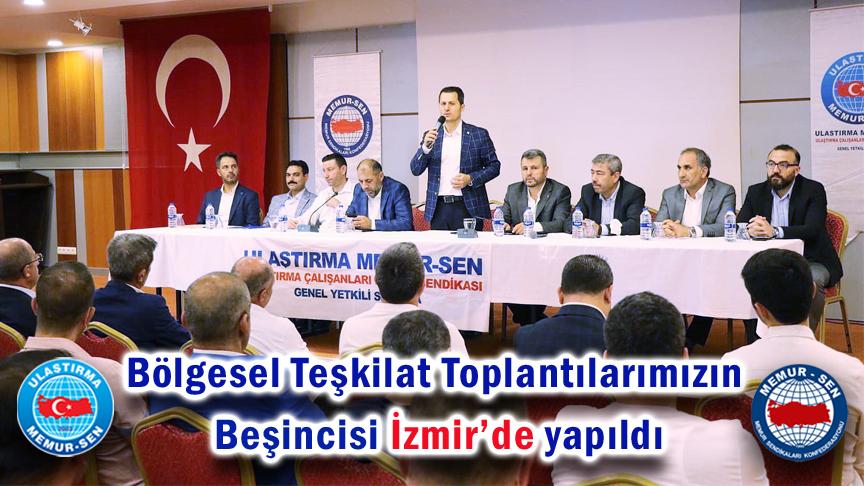 Bölgesel Teşkilat Toplantılarımızın Beşincisi İzmir'de yapıldı
