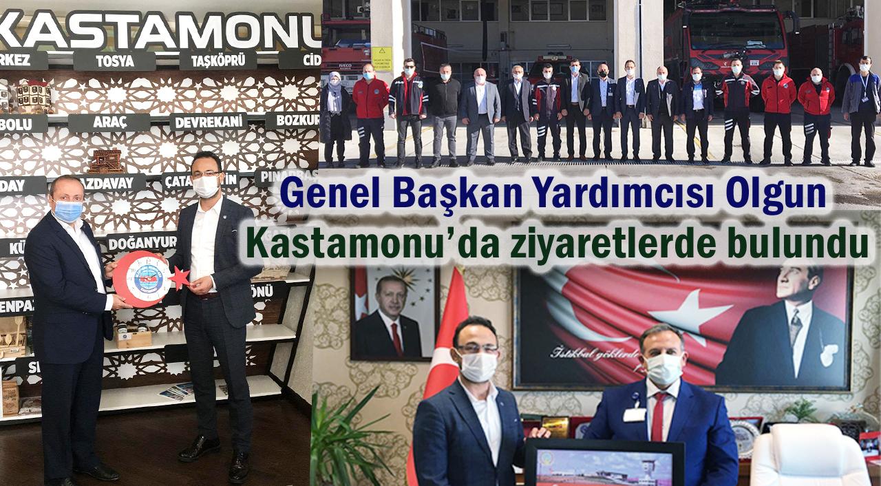 Genel Başkan Yardımcısı Olgun Kastamonu'da ziyaretlerde bulundu