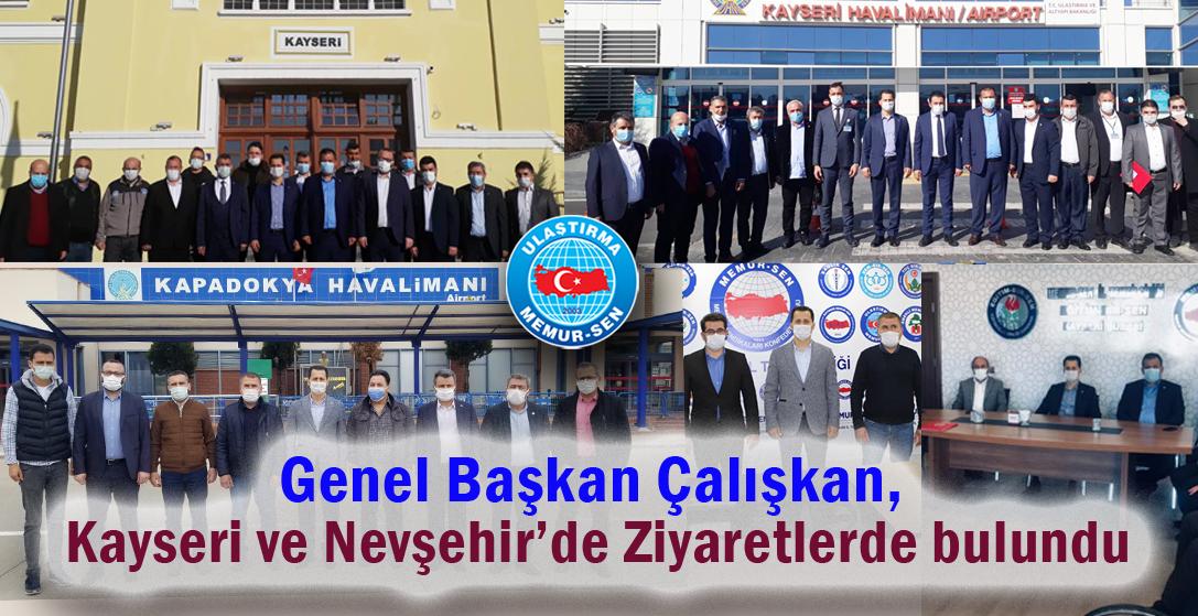 Çalışkan, Kayseri ve Nevşehir'de ziyaretlerde bulundu