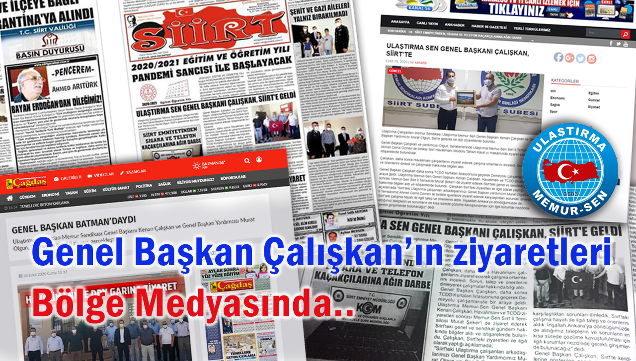 Genel Başkan Çalışkan'ın ziyaretleri bölge medyasında