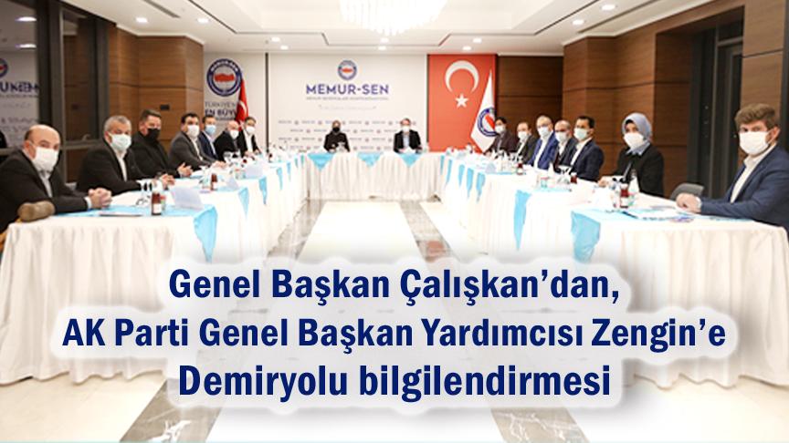 Genel Başkan Çalışkan'dan, AK Parti Genel Başkan Yardımcısı Zengin'e demiryolu bilgilendirmesi