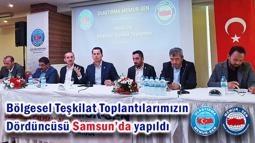 Bölgesel Teşkilat Toplantılarımızın dördüncüsü Samsun'da yapıldı