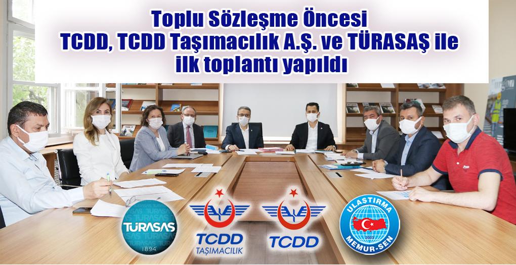 Toplu Sözleşme Öncesi TCDD, TCDD Taşımacılık A.Ş. ve TÜRASAŞ ile ilk toplantı yapıldı