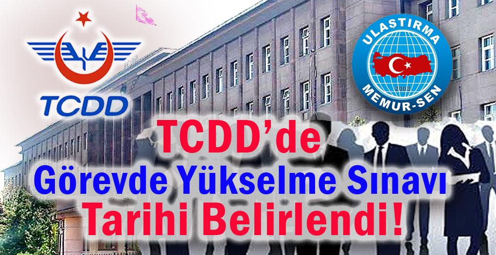 TCDD'de Görevde Yükselme Sınavı tarihi belirlendi