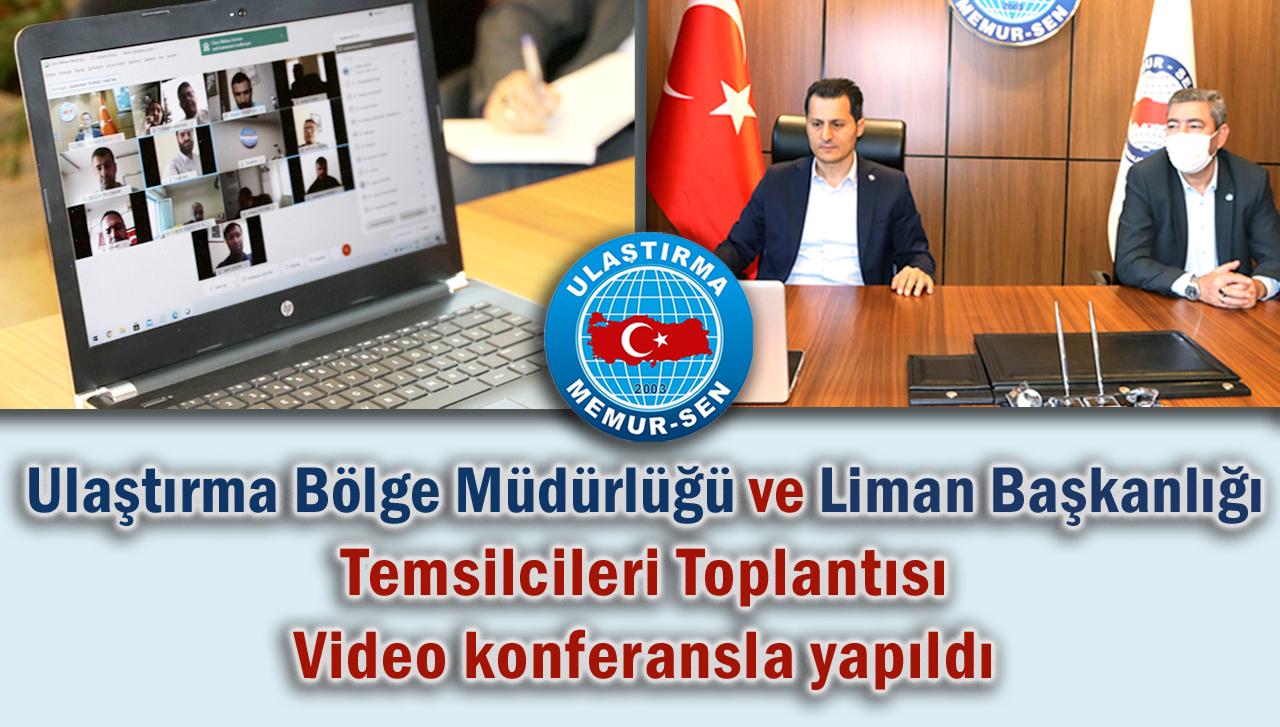 Ulaştırma Bölge Müdürlüğü ve Liman Başkanlığı Temsilcileri toplantısı Video Konferansla Yapıldı